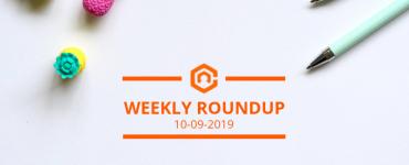 Weekly roundup 10/09/2019